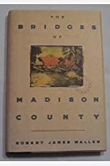 The Bridges of Madison County by Robert James Waller (1992-05-03) Hardcover