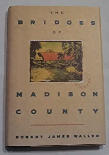 A literary analysis of the bridge of madison county by robert james waller
