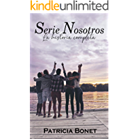 Serie Nosotros: La historia completa