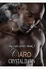 Ciaro: Big Cat Shifters Looking for Fated Mates (Big Cats Book 3) Kindle Edition