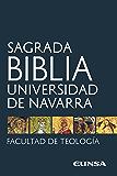 Sagrada Biblia: Universidad de Navarra (Spanish Edition)