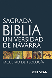 Sagrada Biblia: Universidad de Navarra (Spanish Edition)