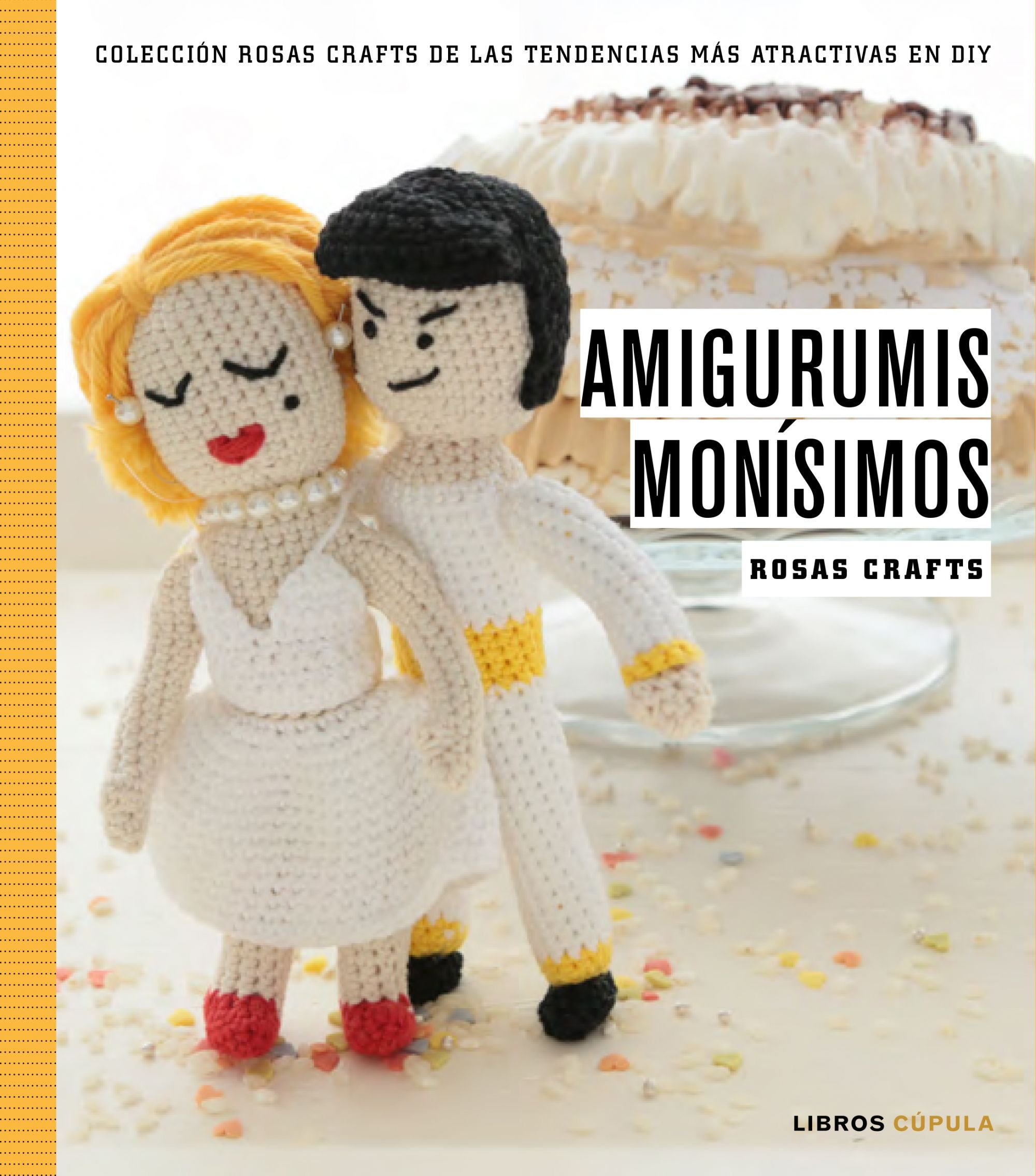 Rosas Crafts. Amigurumis monísimos: Colección Rosas Crafts de las ...