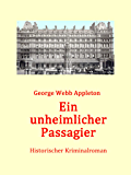 Ein unheimlicher Passagier (German Edition)