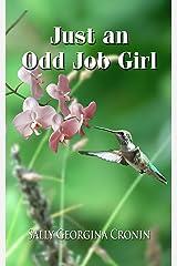 Just an Odd Job Girl Kindle Edition