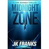 Midnight Zone: a Cade Rearden Thriller