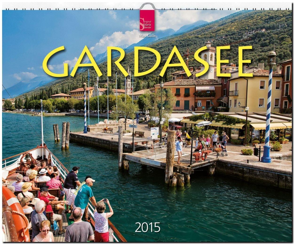 Gardasee 2015 - Original Stürtz-Kalender - Großformat 60 x 48 cm