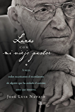 Lunes con mi viejo pastor (Spanish Edition)