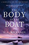 The Body in the Boat: A gripping murder mystery for fans of Antonia Hodgson