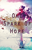 One Spark of Hope (The Defectives Book 3)