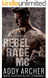 The Prospect (of Rebel Rage MC Book 3)