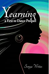 Yearning: a First to Dance Prequel Kindle Edition