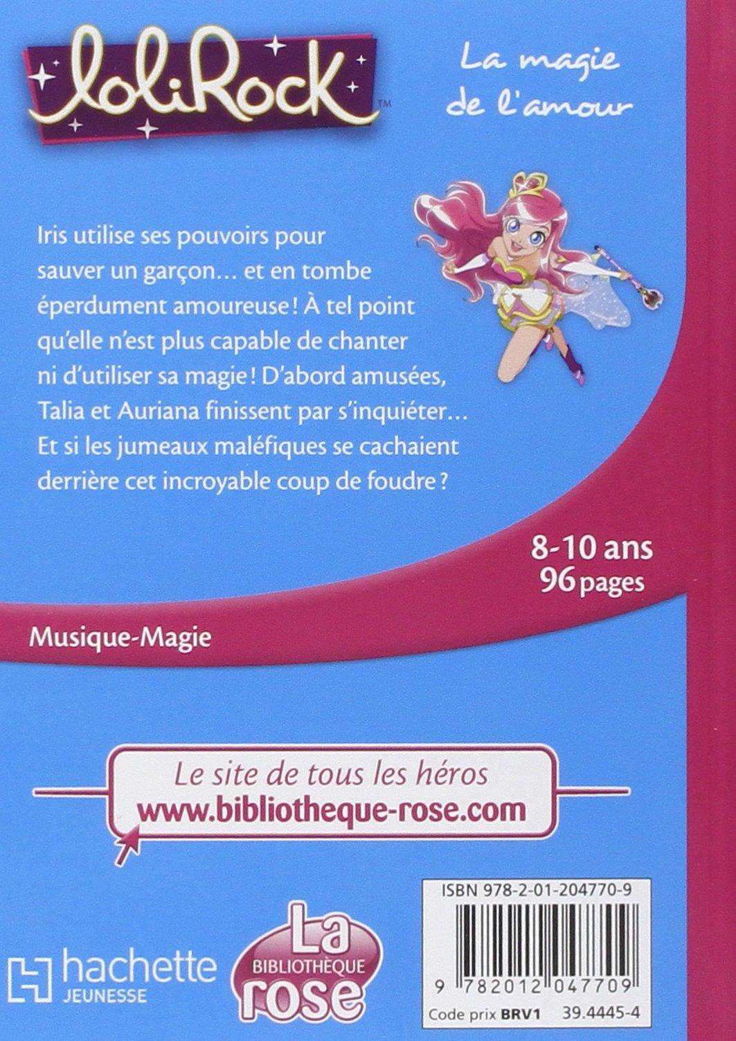 Lolirock Tome 2 La Magie De L Amour Vanessa Rubio