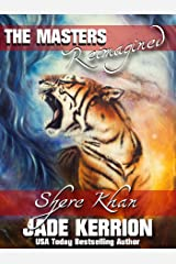 Shere Khan: The Masters Reimagined Kindle Edition
