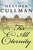 For All Eternity (The Sommerville Novels Book 1)