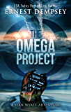 The Omega Project: A Sean Wyatt Archaeological Thriller (Sean Wyatt Adventure Book 17)