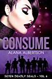 Consume (Seven Deadly SEALs Book 6)