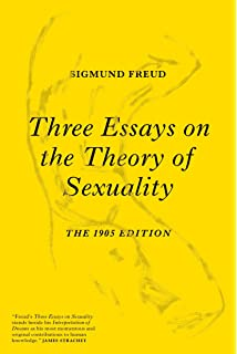 Three Essays On The Theory Of Sexuality Sigmund Freud James  Three Essays On The Theory Of Sexuality The  Edition