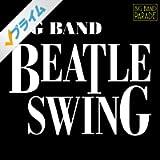 【BIG BAND PARADE】ビッグ・バンド・ビートル・スウィング