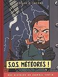 Blake & Mortimer - tome 8 - S.O.S. Météores - Version Journal Tintin