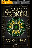 A Magic Broken