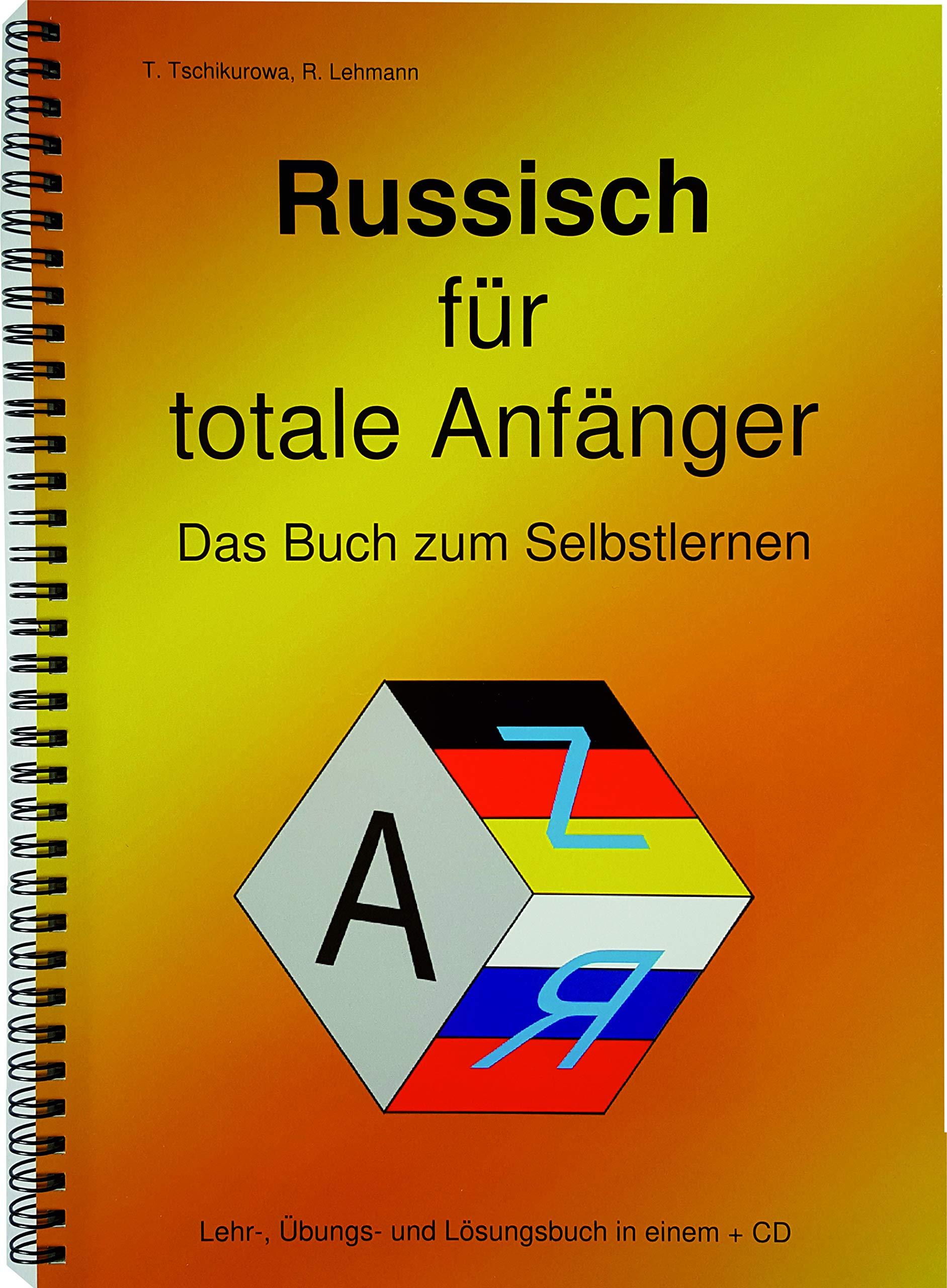 Russisch Für Totale Anfänger Das Buch Zum Selbstlernen Lehr