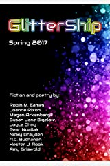 GlitterShip: Spring 2017 Kindle Edition