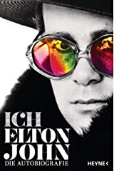 Ich: Die Autobiografie (German Edition) Kindle Edition