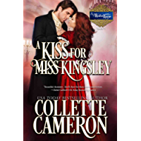 A Kiss for Miss Kingsley: A Historical Regency Romance (A Waltz with a Rogue Book 1) (English Edition)