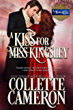 A Kiss for Miss Kingsley (A Waltz with a Rogue Book 1)
