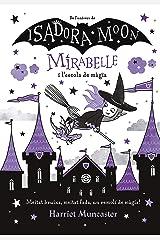 La Mirabelle i l'escola de màgia (Mirabelle) (Catalan Edition) Kindle Edition
