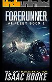 Forerunner (AI Fleet Book 1) (English Edition)