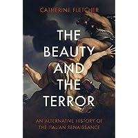 The Beauty and the Terror: An Alternative History