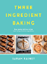Three Ingredient Baking