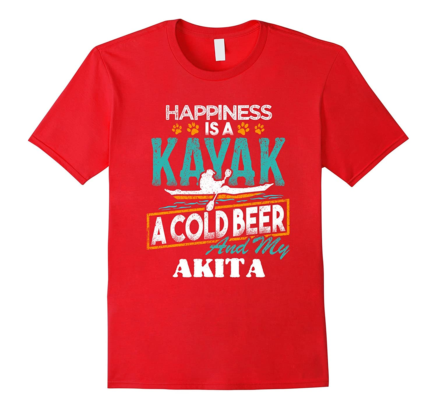 Happiness is a Kayak Cold Beer My Akita T-Shirt-FL