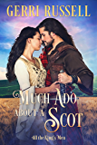Much Ado About a Scot (All the King's Men Book 5)