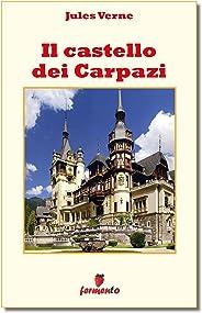 Il castello dei Carpazi (Classici della letteratura e narrativa senza tempo) (Italian Edition)