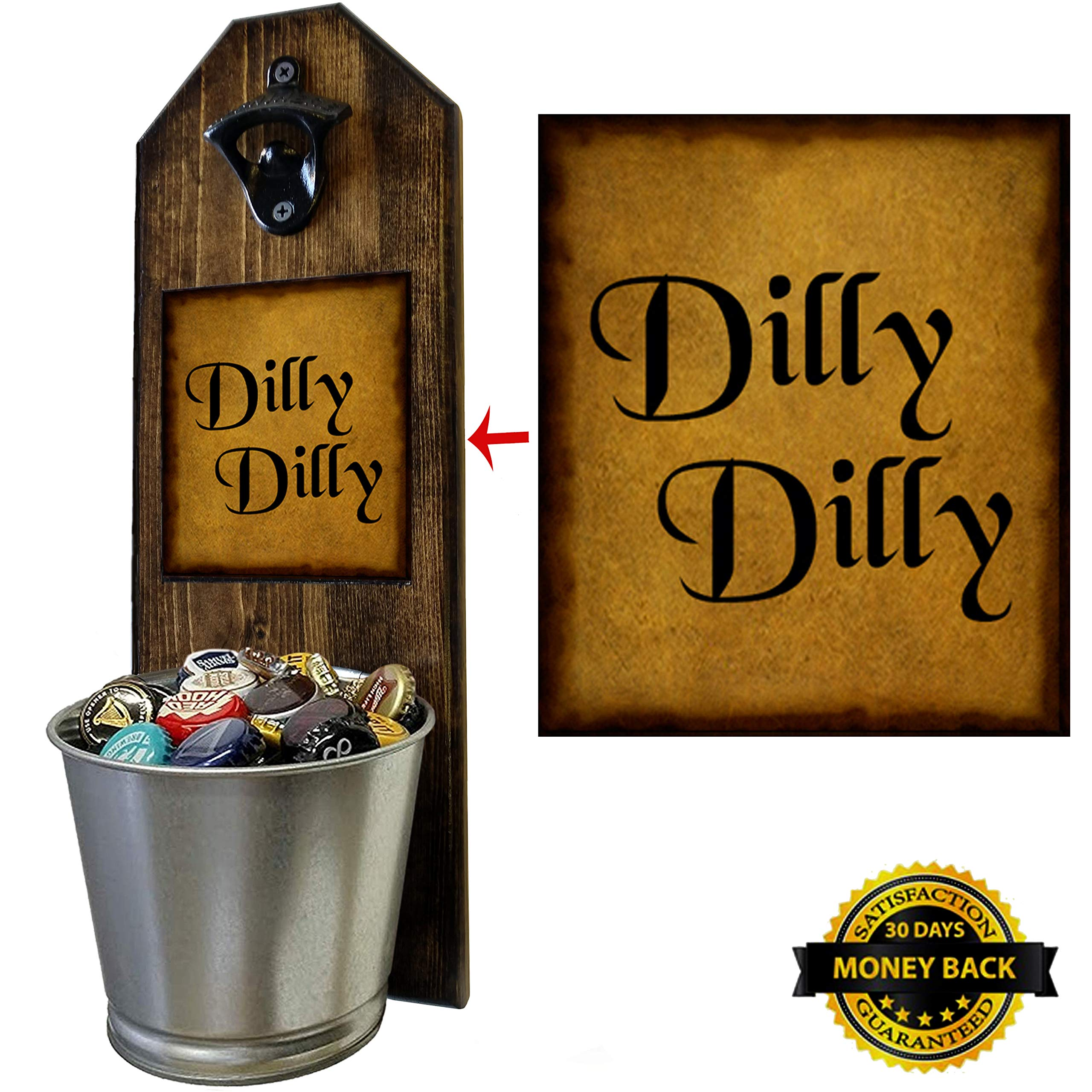 Dilly Dilly Bottle Opener and Cap Catcher. Handcrafted by a Vet. Made of solid pine, rustic cast iron bottle opener and sturdy mini galvanized bucket. Great Gift! (for your beer!) by CherryPic Junction