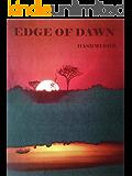 Edge of Dawn (African series Book 1)