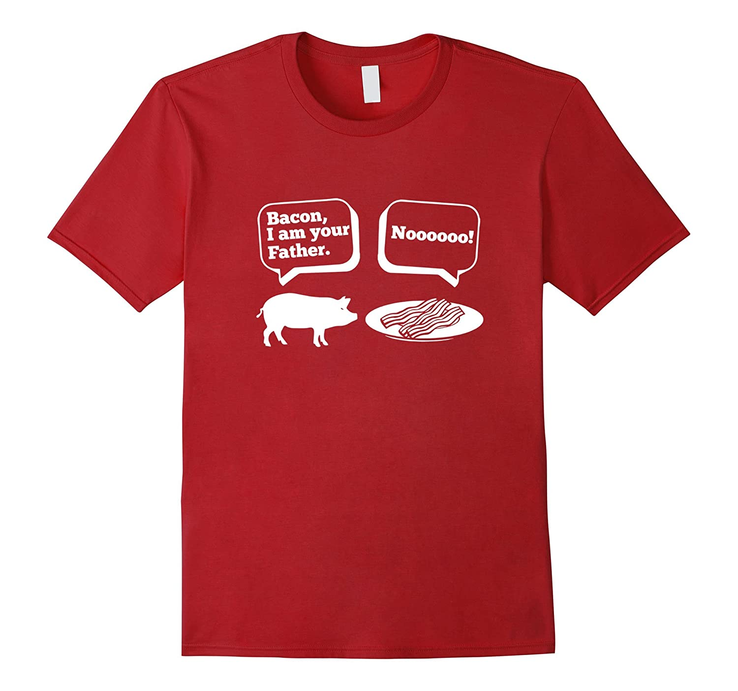 Bacon I Am Your Father Clever Quotes Novelty Funny T Shirt Bn