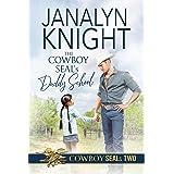 The Cowboy SEAL's Daddy School (The Cowboy SEALs Book 2)