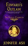 Edward's Outlaw (The Folville Chronicles Book 3)