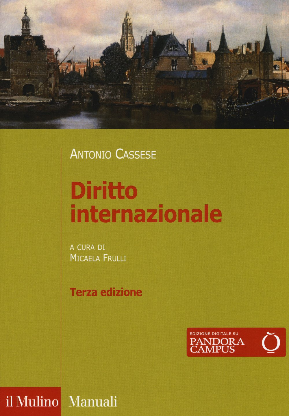 Diritto internazionale Copertina flessibile – 26 set 2017 Antonio Cassese M. Frulli Il Mulino 8815272275