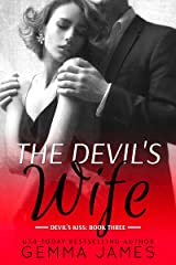The Devil's Wife (Devil's Kiss Book 3) Kindle Edition