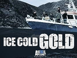Ice Cold Gold Season 1