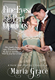 Fine Eyes and Pert Opinions: A Pride and Prejudice Variation