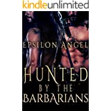 Hunted by the Barbarians