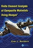 Finite Element Analysis of Composite Materials using Abaqus™