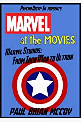 Marvel at the Movies: Marvel Studios: From Iron Man to Ultron Kindle Edition