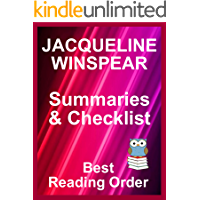 JACQUELINE WINSPEAR BOOKS LISTED IN READING ORDER SERIES CHECKLIST AND SUMMARIES – UPDATED INTO 2019: All Books Listed in Order - Includes Checklist, Ordering ... and Summaries (Best Reading Order Book 112)